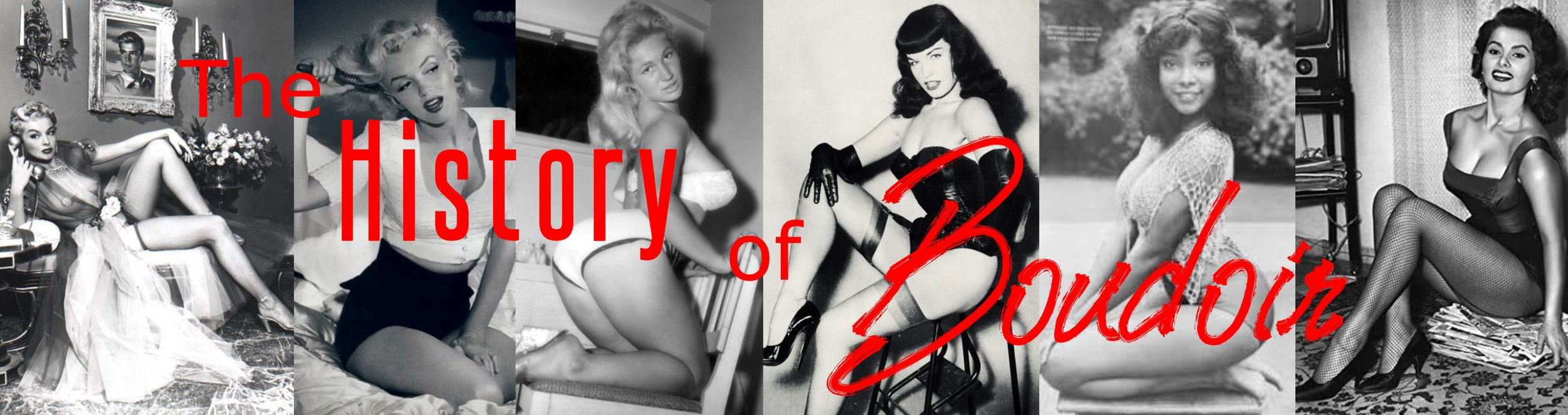 BANNER OF VINTAGE BOUDOIR BABES SHOWING THE HISTORY OF BOUDOIR PHOTOGRAPHY